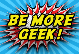 Be More Geek
