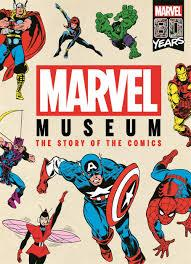Marvel Museum The Story Of The Comics